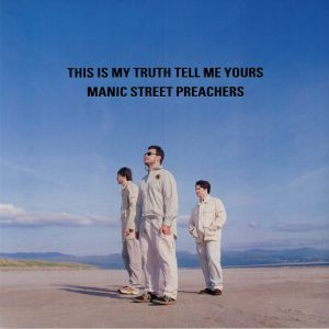 MANIC STREET PREACHERS - This Is My Truth Tell Me Yours: 20th Anniversary