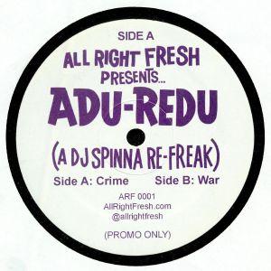 DJ SPINNA - Adu Redu : A DJ Spinna Refreak