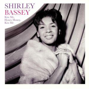 BASSEY, Shirley - Kiss Me Honey Honey Kiss Me (reissue)