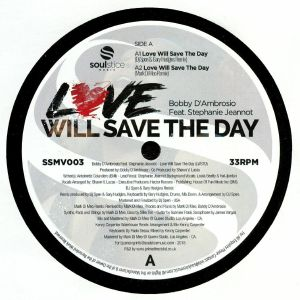D'AMBROSIO, Bobby feat STEPHANIE JEANNOT - Love Will Save The Day
