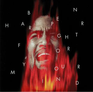 HARPER, Ben - Fight For Your Mind (Anniversary Edition)