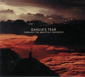 DAHLIA'S TEAR - Through The Nightfall Grandeur