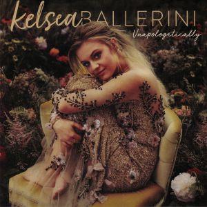 BALLERINI, Kelsea - Unapologetically