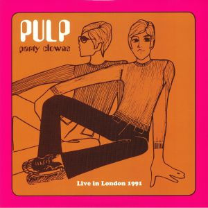 PULP - Party Clowns: Live In London 1991
