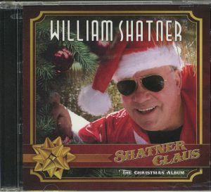 SHATNER, William - Shatner Claus: The Christmas Album