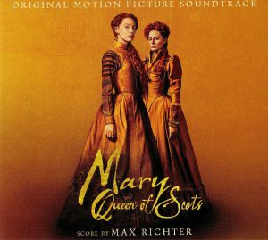 RICHTER, Max - Mary Queen Of Scots (Soundtrack)