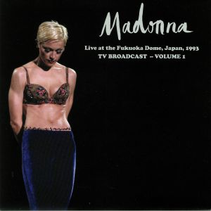 MADONNA - Live At The Fukuoka Dome Japan 1993: TV Broadcast Volume 1