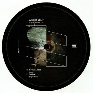 DENSE & PIKA/JEL FORD/MAN with NO SHADOW/LOCOMATICA/BLAUKOMA - A Sides Vol 7 Part 5