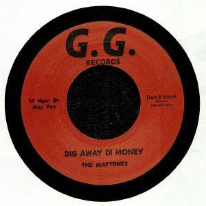 MAYTONES, The - Dig Away Di Money