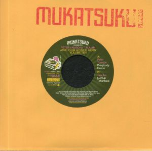 MUKATSUKU presents PETER YAMSON/TALA AM - Afro Funk & Disco Gems Volume Ten