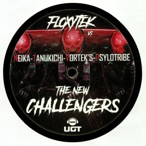 FLOXYTEK/VORTEK'S/NEIKA/TANUKICHI/PSYLOTRIBE - The New Challengers