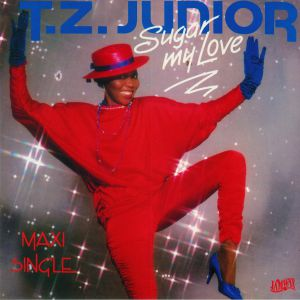 TZ JUNIOR - Sugar My Love