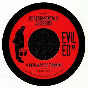 EVIL ED - A New Way Of Thinking