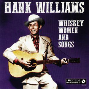 WILLIAMS, Hank - Whisky Women & Songs