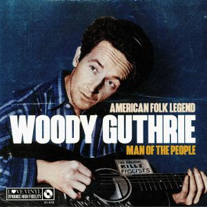 GUTHRIE, Woody - Man Of The People: American Folk Legend