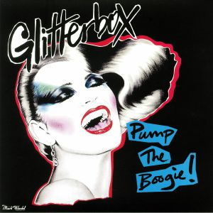 VARIOUS - Glitterbox: Pump The Boogie!