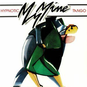 MY MINE - Hypnotic Tango (reissue)
