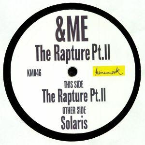 &ME - The Rapture Pt II