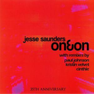 SAUNDERS, Jesse - On & On (Paul Johnson, Kristin Velvet, Cinthie mixes)