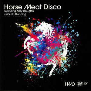 HORSE MEAT DISCO feat AMY DOUGLAS - Let's Go Dancing