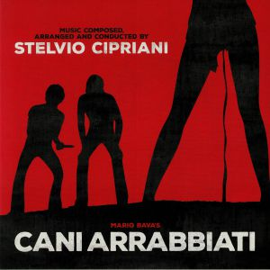 CIPRIANI, Stelvio - Mario Brava's Cani Arrabbiati (Soundtrack)