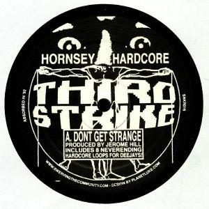 HORNSEY HARDCORE - Don't Get Strange