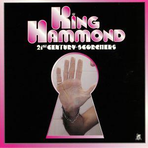 KING HAMMOND - 21st Century Scorchers