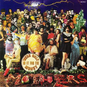 ZAPPA, Frank/THE MOTHERS OF INVENTION - We're Only In It For The Money