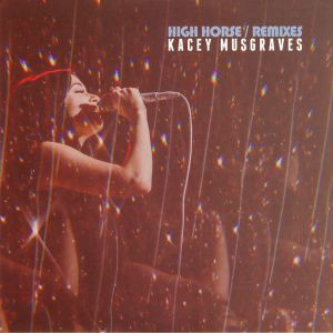 MUSGRAVES, Kacey - High Horse Remixes