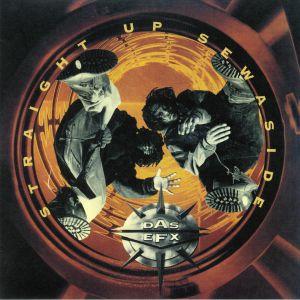 DAS EFX - Straight Up Sewaside (reissue)