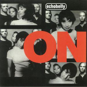 ECHOBELLY - On (reissue)