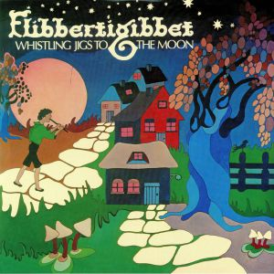 FLIBBERTIGIBBET - Whistling Jigs To The Moon (reissue)
