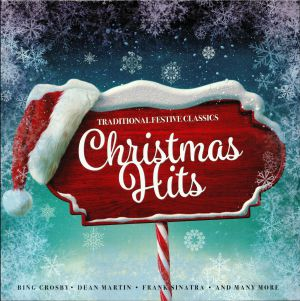 VARIOUS - Traditional Festive Classics: Christmas Hits