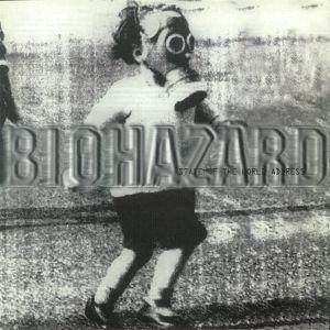 BIOHAZARD - State Of The World Address (reissue)