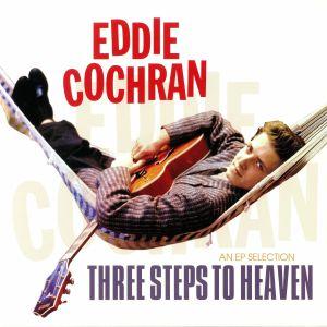 COCHRAN, Eddie - Three Steps To Heaven: An EP Selection (reissue)