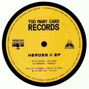 KID MACHINE/SANDBOARDS/ELIOTT LITROWSKI/TOO MANY CARS - Heroes II EP