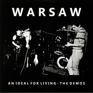 WARSAW aka JOY DIVISION - An Ideal For Living: The Demos