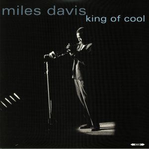 DAVIS, Miles - King Of Cool