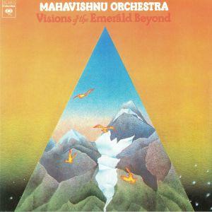 MAHAVISHNU ORCHESTRA - Visions Of The Emerald Beyond