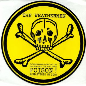 WEATHERMEN, The - Long Lost Live Instrumental Backing Tapes: Poison! (remastered)