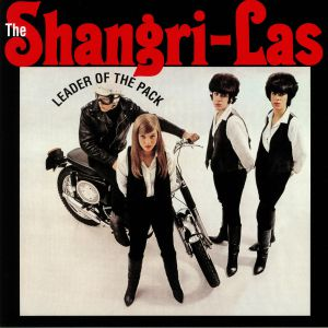 SHANGRI LAS, The - Leader Of The Pack (reissue)