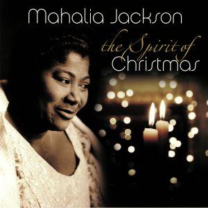 JACKSON, Mahalia - The Spirit Of Christmas