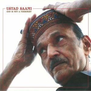 SAAMI, Ustad - God Is Not A Terrorist