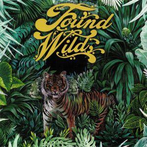 FOUND WILD - Found Wild