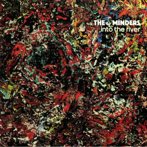 MINDERS, The - Into The River (reissue)