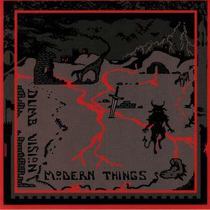 DUMB VISION - Modern Things