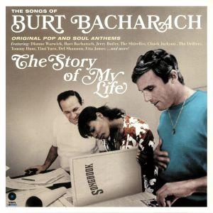 BACHARACH, Burt/VARIOUS - The Story Of My Life: The Songs Of Burt Bacharach