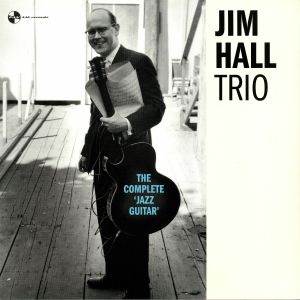 JIM HALL TRIO - The Complete Jazz Guitar