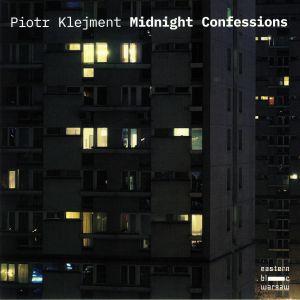 KLEJMENT, Piotr - Midnight Confessions