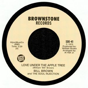 BROWN, Bill/THE SOUL INJECTION - Love Under The Apple Tree